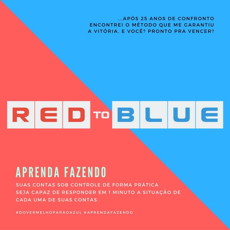 Clube de Computação - Red To Blue aprenda a dominar suas finanças pessoais, saia do vermelho para o azul